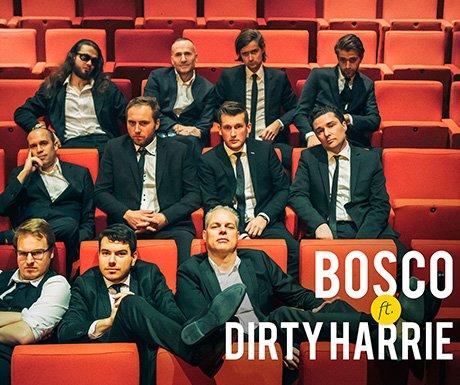BOSCO feat. Dirty Harrie