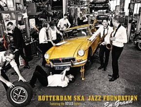 "Rotterdam Ska Jazz Foundation (RSJF) feat. BOSCO ""Big Horns"""